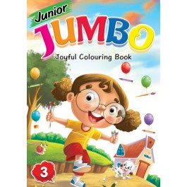 JUNIOR JUMBO JOYFUL COLOURING BOOK 3