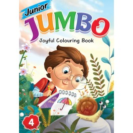 JUNIOR JUMBO JOYFUL COLOURING BOOK 4