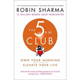 THE 5AM CLUB:OWN YOUR MORNING.ELEVATE YO