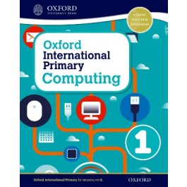 Student Book 1 - Oxford International Primary Computing