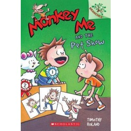 MONKEY ME #02: MONKEY ME AND THE PET SHOW
