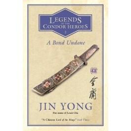LEGEND OF CONDOR HEROES VOL 2:BOND UNDON