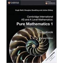 AS and A Level Mathematics: Pure Mathematics 1 Coursebook