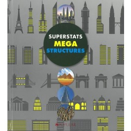 Superstats Mega Structures