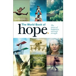 THE WORLD BOOK OF HOPE: THE SOURCE OF SUCCESS,STRENGTH AND HAPPINESS
