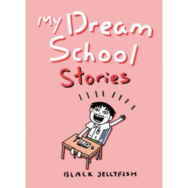 My Dream School Stories