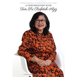 A Conversation with Tan Sri Rafidah Aziz