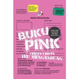 BUKU PINK : CERITA-CERITA IBU MENGANDUNG