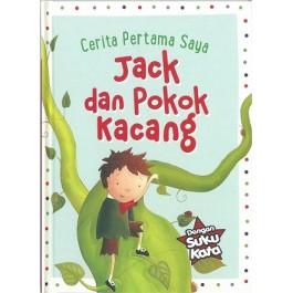CERITA PERTAMA SAYA: JACK & POKOK KACANG