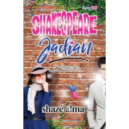 SHAKESPEARE JADIAN
