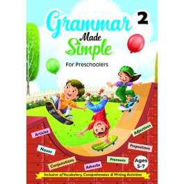 GRAMMAR MADE SIMPLE FOR PRESCHOOLERS BOOK 2