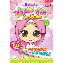 AKTIVITI RIANG RIA ANA MUSLIM 6