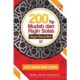 200 TIP MUDAH & RAJIN SOLAT GAYA RASULULLAH