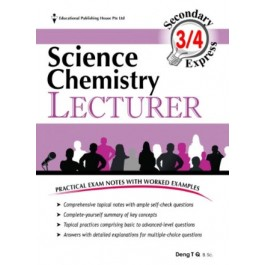 Secondary 3/4 Express Science Chemistry Lecturer