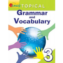Primary 3 Topical Grammar and Vocabulary