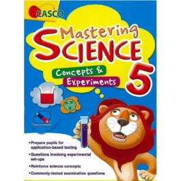 Primary 5 Mastering Science: Concepts & Experiments