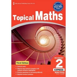 Secondary 2 Express Topical Maths QR (3rd Edition)