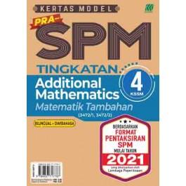 TINGKATAN 4 KERTAS MODEL PRA-SPM MATEMATIK TAMBAHAN (BILINGUAL)