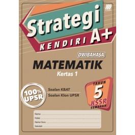 Tahun 5 Strategi Kendiri A+ Matematik Kertas 1 (Dwibahasa)