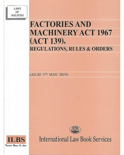 Factories Machinery Act 1967 5 May 19