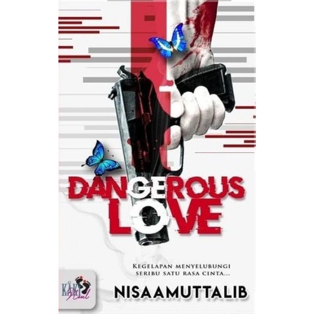 DANGEROUS LOVE