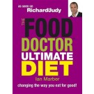 The Food Doctor Ultimate Diet: Changing the Way You Eat for Good!