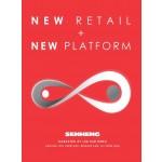 New Retail + New Platform