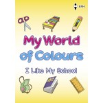 My World of Colours - I Like My School