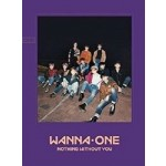 Wanna One - 1-1=0 Nothing Without You (1st Repackage Mini Album) ONE