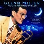 MOONLIGHT AND MILLER-GLENN MILLER (2LP)