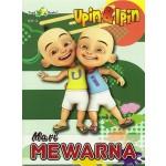 MARI MEWARNA UPIN & IPIN 1A: BUKU 2