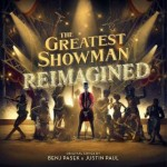 THE GREATEST SHOWMAN: REIMAGINED [OST]