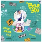 Super Junior - Bout You (2nd Mini Album) - D&E