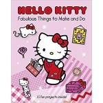 C-HELLO KITTY:FABULOUS THINGS TO MAKE AN