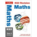 KS3 Revision - Maths Year 8 Workbook