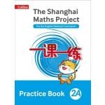 THE SHANGHAI MATHS P PRAC BK 2A '18