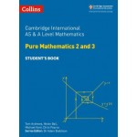Cambridge International AS & A Level Mathematics Pure Mathematics 2 and 3 Student's Book