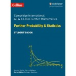 Cambridge International AS & A Level Further Mathematics Further Probability and Statistics Student's Book
