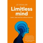 LIMITLESS MIND: LEARN, LEAD, AND LIVE