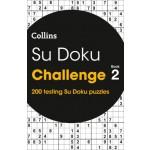 Collins Su Doku Challenge Book 2: 200 Su Doku Puzzles