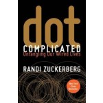 DOT COMPLICATED: UNTANGLING OUR WIRED