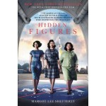 Hidden Figures: The Story of the African-American Women Who Helped Win the Space Race