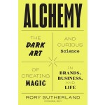 ALCHEMY: THE DARK ART AND CURIOUS SCIENCE