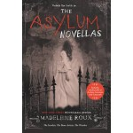 The Asylum Novellas: The Scarlets, The Bone Artists, The Warden
