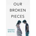 Our Broken Pieces