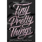 Tiny Pretty Things (Netflix Tie-in)