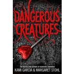 Dangerous Creatures: (Dangerous Creatures Book 1)