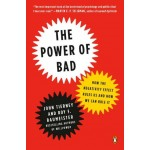The Power of Bad
