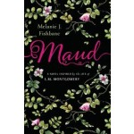 MAUD: A NOVEL INSPIRED BY THE LIFE OF L.