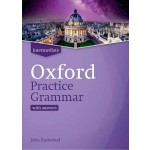 OXFORD PRACTICE GRAMMAR:INTERMEDIATE